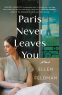 Cover Image: Paris Never Leaves You