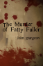 Cover Image: The Murder of Fatty Fuller