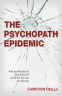 Cover Image: The Psychopath Epidemic