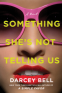 Cover Image: Something She's Not Telling Us