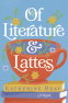 Cover Image: Of Literature and Lattes