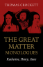 Cover Image: Great Matter Monologues, The