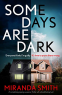 Cover Image: Some Days Are Dark