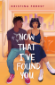 Cover Image: Now That I've Found You