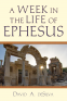 Cover Image: A Week In the Life of Ephesus
