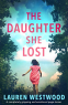 Cover Image: The Daughter She Lost