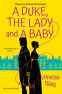 Cover Image: A Duke, the Lady, and a Baby