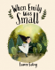Cover Image: When Emily Was Small