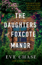 Cover Image: The Daughters of Foxcote Manor