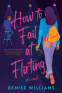 Cover Image: How to Fail at Flirting