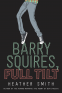 Cover Image: Barry Squires, Full Tilt