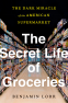 Cover Image: The Secret Life of Groceries