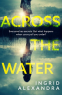 Cover Image: Across the Water