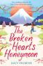 Cover Image: The Broken Hearts Honeymoon