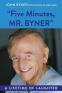Cover Image: Five Minutes, Mr. Byner