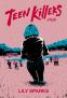 Cover Image: Teen Killers Club