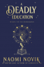 Cover Image: A Deadly Education