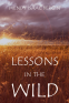 Cover Image: Lessons in the Wild