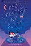 Cover Image: The Places We Sleep