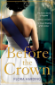 Cover Image: Before the Crown