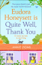 Cover Image: Eudora Honeysett is Quite Well, Thank You