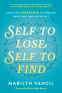 Cover Image: Self to Lose, Self to Find
