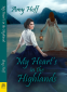 Cover Image: My Heart's in the Highlands