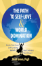 Cover Image: The Path to Self-Love and World Domination