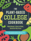 Cover Image: The Plant-Based College Cookbook