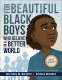 Cover Image: For Beautiful Black Boys Who Believe in a Better World