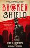 Cover Image: Broken Shield