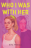 Cover Image: Who I Was with Her