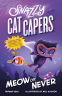Cover Image: Snazzy Cat Capers: Meow or Never