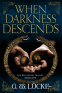 Cover Image: When Darkness Descends