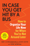 Cover Image: In Case You Get Hit by a Bus