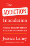 Cover Image: The Addiction Inoculation
