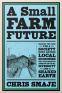 Cover Image: A Small Farm Future