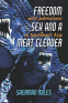 Cover Image: Freedom Sex and a Meat Cleaver