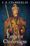 Cover Image: The Emperor Charlemagne