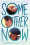 Cover Image: Some Other Now
