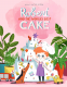 Cover Image: Robert and the World's Best Cake