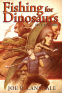 Cover Image: Fishing for Dinosaurs and Other Stories
