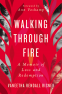 Cover Image: Walking Through Fire