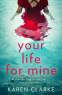 Cover Image: Your Life for Mine