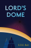 Cover Image: Lord's Dome
