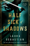 Cover Image: Half Sick of Shadows