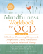Cover Image: The Mindfulness Workbook for OCD