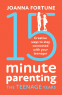 Cover Image: 15-Minute Parenting The Teenage Years