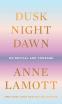 Cover Image: Dusk, Night, Dawn
