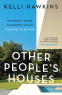 Cover Image: Other People's Houses